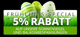 5% Frühjahr-Rabatt auf unsere Sonnensegel und Balkonbespannungen